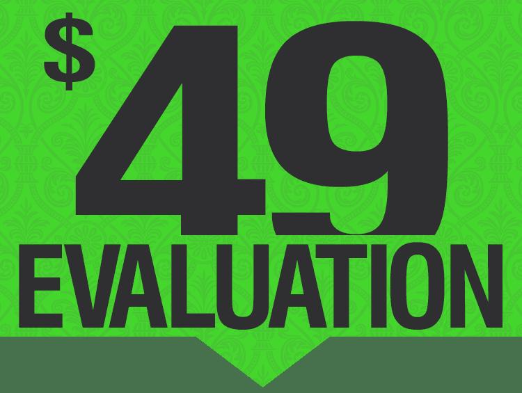$49 Evaluation